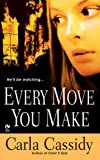 Every Move You Make (Signet Eclipse)
