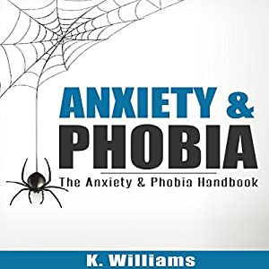 Anxiety and Phobia Audiobook