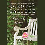 Take Me Home | Dorothy Garlock