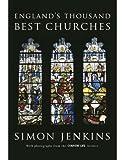England's Thousand Best Churches, Simon Jenkins, 184614664X
