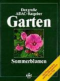 (ADAC) Der Große ADAC Ratgeber Garten, Sommerblume