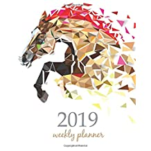 2019 Weekly Planner: Calendar Schedule Organizer Appointment Journal Notebook and Action day horses design