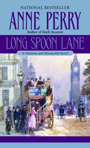 Download Long Spoon Lane: A Charlotte and Thomas Pitt Novel pdf epub