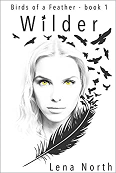 Wilder (Birds of a Feather Book 1) by [North, Lena]