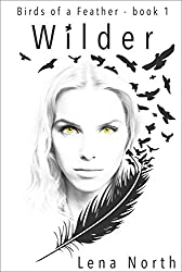 Wilder (Birds of a Feather Book 1)
