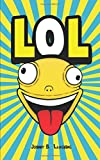 #5: LOL: Funny Jokes and Riddles for Kids (Laugh Out Loud)