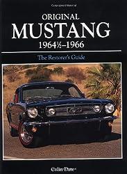 Original Mustang 1964 1/2 - 1966:  The Restorer's Guide