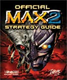 Official M. A. X. 2 Strategy Guide, BradyGames Staff, 1566867894