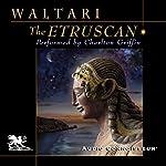 The Etruscan | Mika Waltari