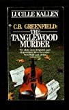 img - for C.B. Greenfield: The Tanglewood Murder book / textbook / text book