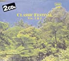Classic Festival Vol. 1 & 2 by Various…