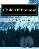 Child of Promise, Paul Quinn, 1499184115
