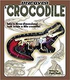 Uncover a Crocodile (Uncover Books)
