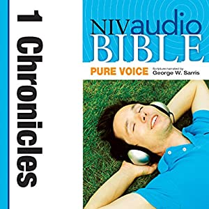 NIV Audio Bible, Pure Voice: 1 Chronicles Audiobook