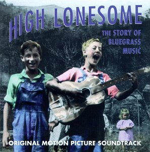 High Lonesome Soundtrack