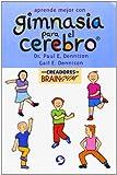 Aprende Mejor Con Gimnasia para el Cerebro, Gail E. Dennison and Paul E. Dennison, 968860643X