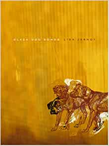 Black Dog Songs Lisa Jarnot