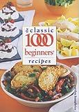 The Classic 1000 Beginners' Recipes, Carolyn Humphries, 0572027346