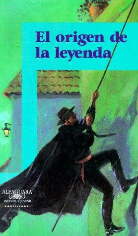 El Origen De LA Leyenda (Spanish Edition)