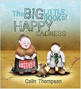 Image result for big little book of happy sadness