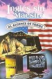 img - for Ingl s sin maestro al alcance de todos book / textbook / text book
