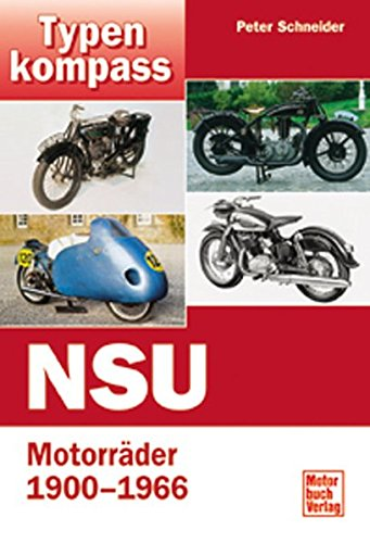 Typenkompass NSU-Motorräder, 1900-1966.