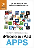 The Rough Guide to the Best iPhone and iPad Apps, Peter Buckley and Rough Guides Staff, 1409362809