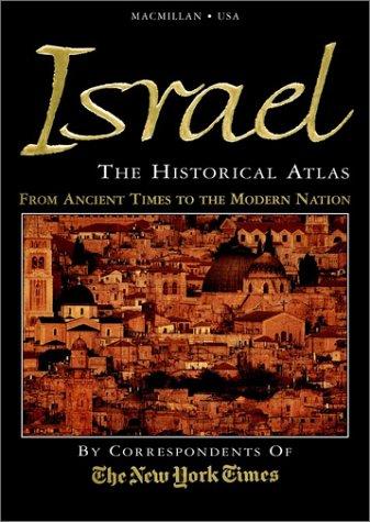 Israel  The Historical Atlas