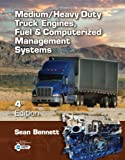Workbook for Bennett's Medium/Heavy Duty Truck Engines, Fuel and Computerized Management Systems, 4th, Bennett, Sean, 1111645701
