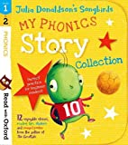 img - for Read with Oxford: Stages 1-2: Julia Donaldson's Songbirds: My Phonics Story Collection book / textbook / text book