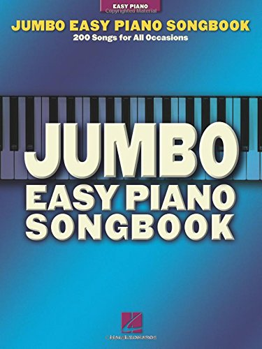 - Jumbo Easy Piano Songbook: 200 Songs for All Occasions