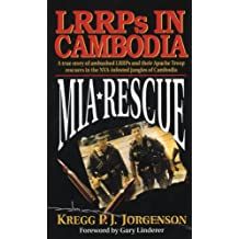 MIA Rescue: LRRPs in Cambodia
