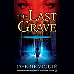 The Last Grave: Witch Hunt novels | Debbie Viguie