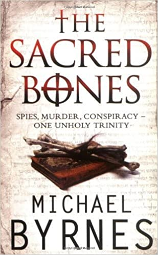 The Sacred Bones by Michael Byrnes (2008-08-02)
