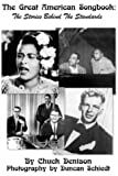 The Great American Songbook: The Stories Behind the Standards
