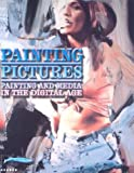 Painting Pictures, Knut Eberling, Annelie Lutgens, Frank Reijnders, Walter Seitter, Annelie Lütgens, 3936646015