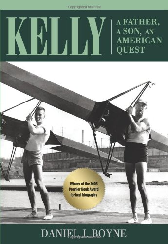 Kelly: A Father, A Son, An American Quest (A Fathers Quest compare prices)
