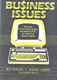 Business Issues : Materials for Developing Reading and Speaking Skills for Students of Business English, Brieger, N., 0080304729