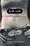 Faith Wish, James W. Bennett and James Bennett, 0823417786