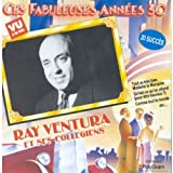 Ces fabuleuses annees 30 (French Import) by Ray Ventura et ses Coll?giens (1994-11-28)