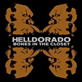 Helldorado: Bones In The Closet [Vinyl LP] (Vinyl)