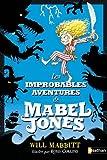 "Afficher ""Mabel Jones n° 1 Les improbables aventures de Mabel Jones"""