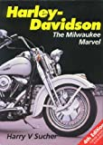 Harley-Davidson : The Milwaukee Marvel, Sucher, Harry V., 085429936X