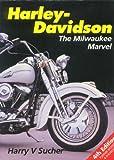 Harley-Davidson : The Milwaukee Marvel, Sucher, Harry V., 085429936X