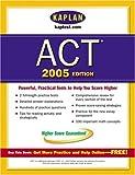 Kaplan ACT 2005, Kaplan Publishing Staff, 0743260406