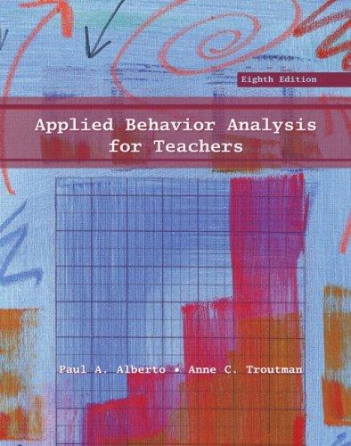 Applied Behavior Analysis for Teachers 8th (egith) edition