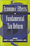 Economic Effects of Fundamental Tax Reform, Henry J. Aaron, 081570058X