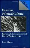Enacting Political Culture, David E. Procter, 0275934896
