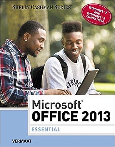 Microsoft Office 2013: Essential (Shelly Cashman Series)
