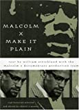 Malcolm X: Make It Plain